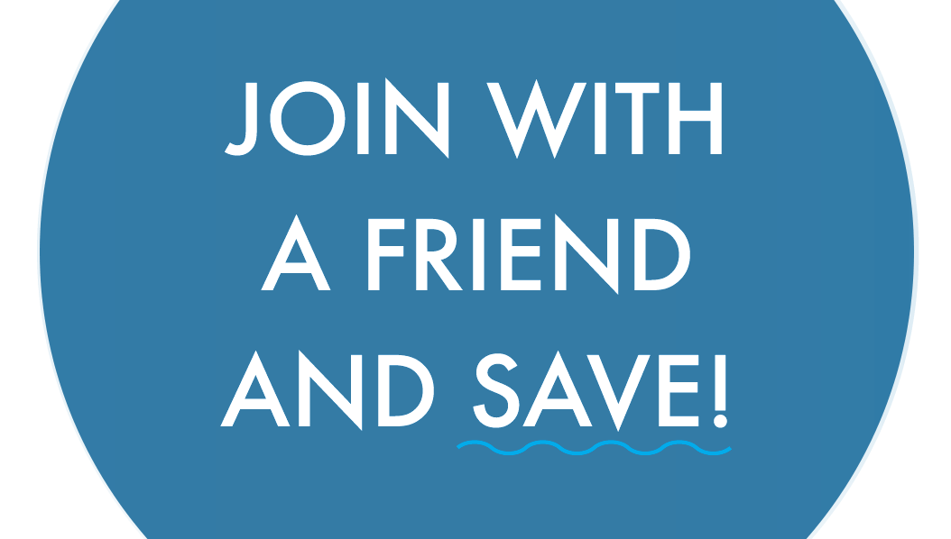 Join with a friend and save! Click Here!